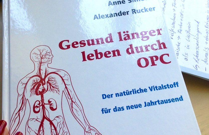 Gesund länger leben mit OPC von Anne Simons.