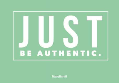 Just be authentic!