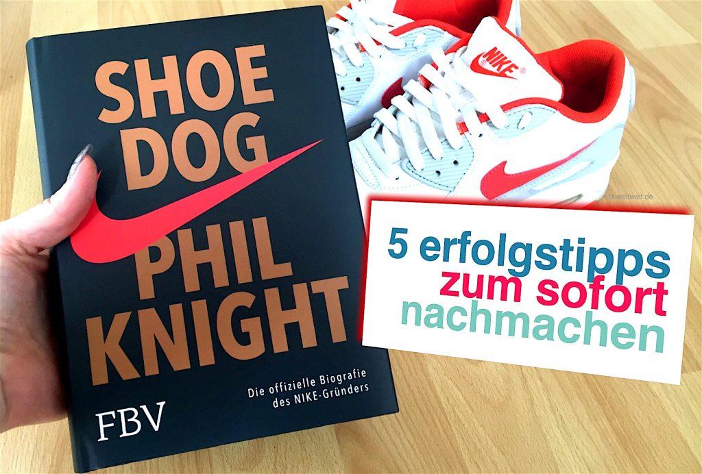 Shoe Dog: Phil Knight von Nike