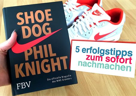 Shoe Dog: Phil Knight von Nike