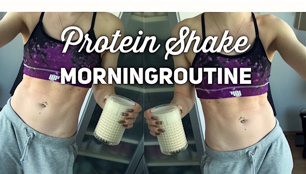 Protein Shake Morningroutine
