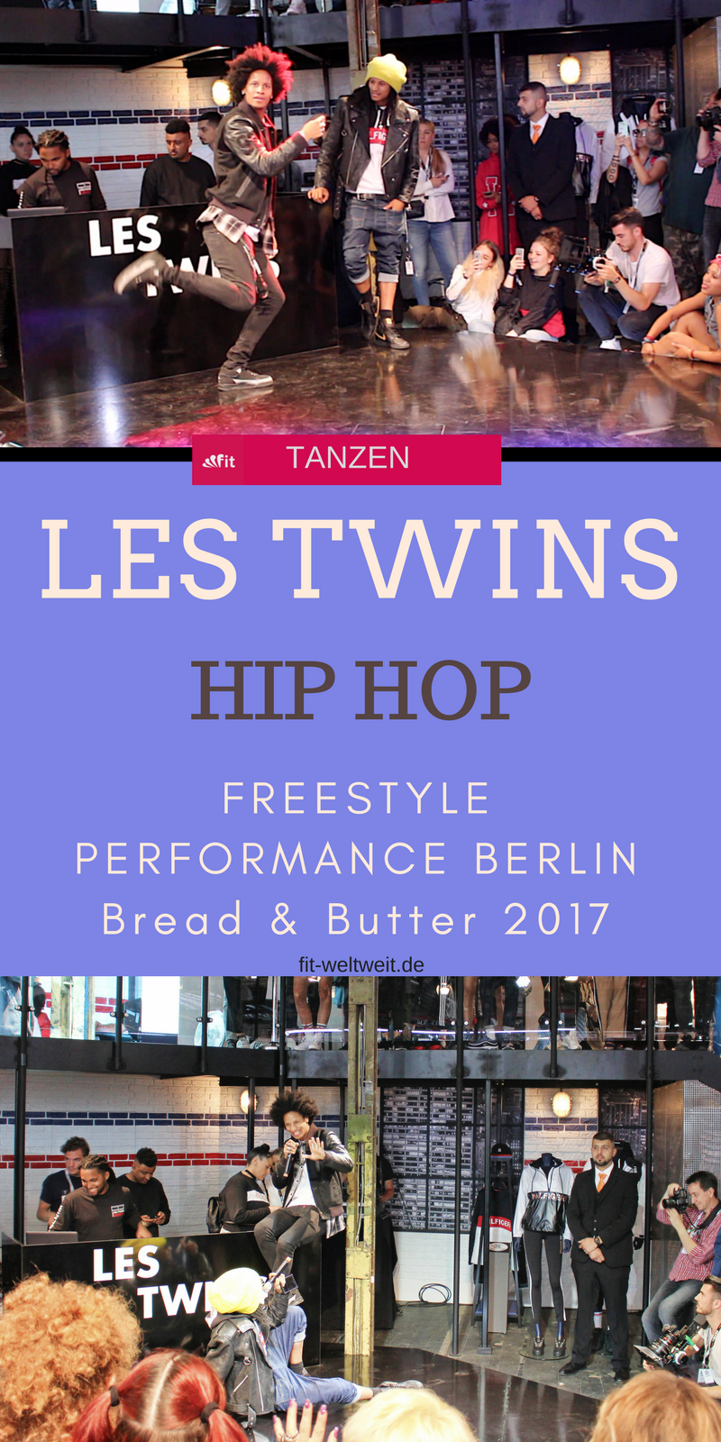 Les Twins Berlin Freestyle Performans Bread and Butter