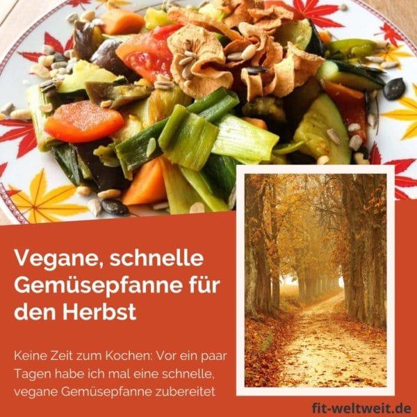 Keine Zeit zum Kochen: Vor ein paar Tagen habe ich mal eine schnelle, vegane Gemüsepfanne zubereitet. Passend für den Herbst. Wenig Zutaten, fleischfrei, kalorienarm (Low carb), gegart, gesund, bunt und sehr lecker. #vegan