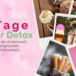 22 Tage Zucker Detox Kur Erfahrungsbericht – Zuckerfrei ernähren (Zuckerentzug)