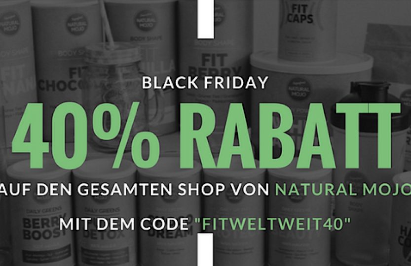 Gutscheincode BLACK FRIDAY 40% Rabatt auf den Shop von Natural Mojo