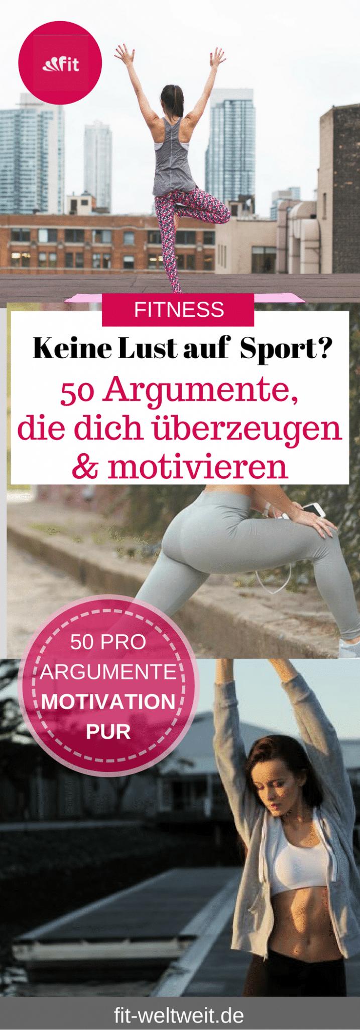 FITNESS VORTEILE ! 50 Sport Pro Argumente, die dich zum Fitness Training motivieren werden. Warum Sport machen oder ins Fitnessstudio gehen? Was sind die Vorteile / Nachteile? Pro Contra Argumentation - die dich überzeugen Sport zu treiben. Schon 5 der 50 Gründe motivieren dich, mehr #Fitness im #Alltag zu integrieren. #Argumente #Motivation #Pro #Contra #Gründe #kontra #Joggen #yoga #boxen #fitnessstudio #laufen #radfahren #schwimmen