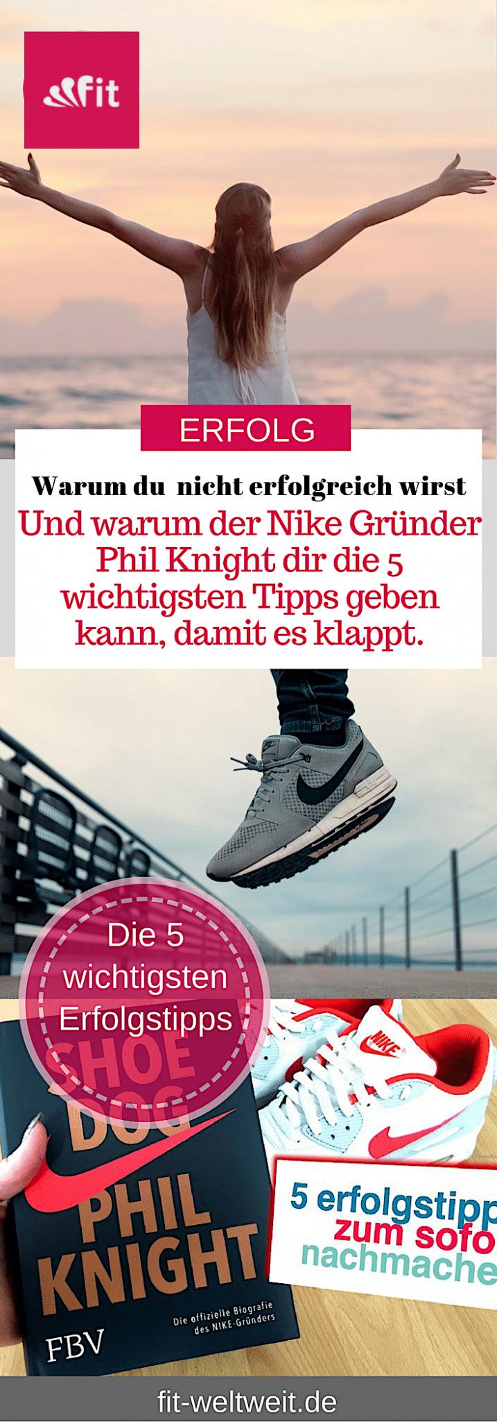 In deinem #Business erfolgreich sein,möchtest du das? Möchtest du das tatsächlich? Bevor du anfängst diesen Post zu lesen: Worin möchtest du #erfolgreich sein? Warum möchtest du erfolgreich sein? Möchtest du, dass sich die Mensch an dich (zurück) erinnern oder bist du mit (d)einem Durchschnittsleben zufrieden?5 #Erfolgstipps, die wir vom #Nike Gründer Phil Knight lernen können. #Bossbabe Erfolg Erfolgstipps #Nike Phil Knight #Biografie