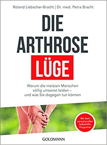 Die Arthrose Lüge als Buch von Roland Liebscher Bracht und Dr. med. Petra Bracht. Den Bestseller günstig bei Amazon kaufen.