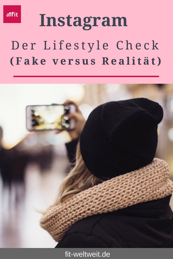 Der Instagram-Lifestyle Check (#Fake versus #Realität). Ist die Welt mehr Schein als Sein oder was steckt tatsächlich hinter zahlreichen Profilen auf #Instagram? Ist es möglich rund um die Uhr einen Traum-#Lifestyle zu führen, mit dem perfekten Partner an der Seite, luxuriösen Reisen und Klamotten, dem perfekten Body und der Bilderbuch-Familie?