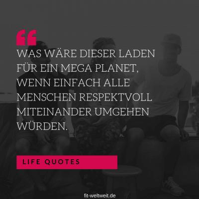 WAS WÄRE DIESER LADEN FÜR EIN MEGA #PLANET, WENN EINFACH ALLE #MENSCHEN RESPEKTVOLL MITEINANDER UMGEHEN WÜRDEN. #Respekt #Leben #Beziehung