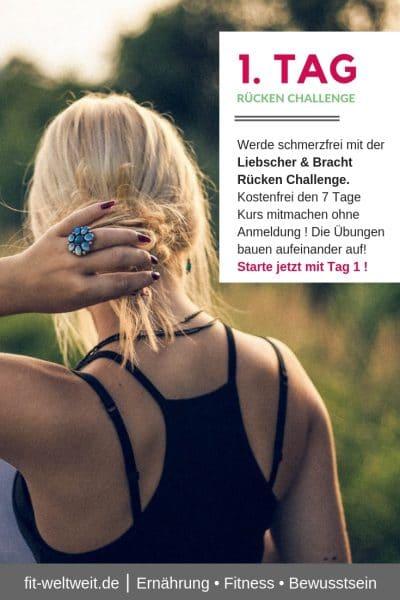 #RÜCKENSCHMERZEN #ÜBUNGEN #ZUHAUSE 7 Tage Rücken Challenge. Werde schmerzfrei mit der Liebscher & Bracht Rücken Challenge. Kostenfrei den 7 Tage Kurs mitmachen ohne Anmeldung ! Die Übungen bauen aufeinander auf! Starte jetzt mit Tag 1 !