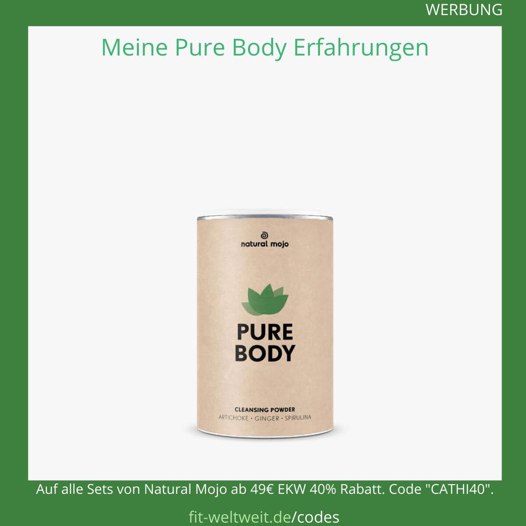 Pure Body Natural Mojo Erfahrungen Anwendung