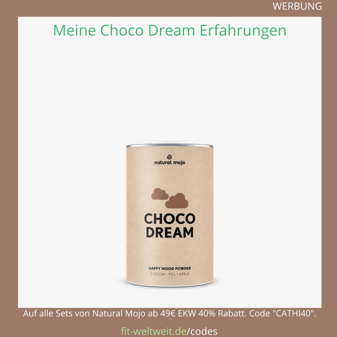 choco dream natural mojo erfahrungen Rezepte
