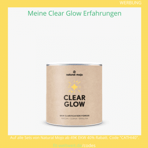 natural mojo clear glow erfahrungen rabattcode