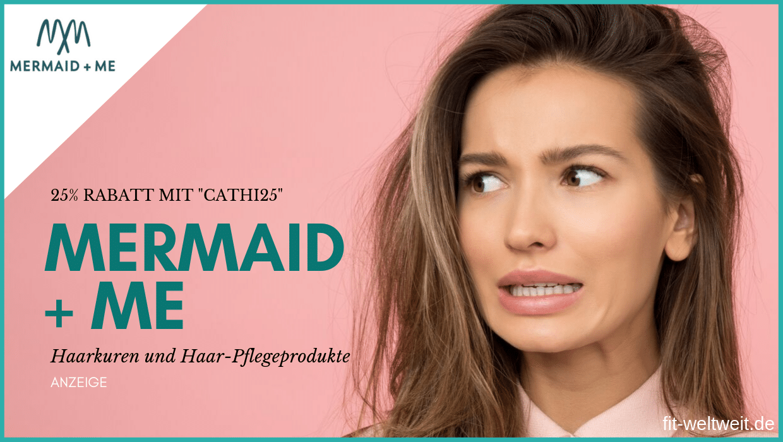 """Die beste Haarpflege von Mermaid and Me für trockene, splisse oder schnell fettende Haare. 25% Rabatt bekommst du mit dem Code """"CATHI25"""" #mermaidme #mermaid #haare #haarkur #haarmaske"""