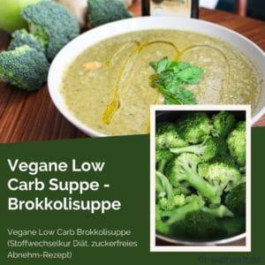 Vegane Low Cara Brokkolisuppe (Stoffwechselkur Diät) Abnehmen, ketogene Ernährung, Ketodiet, Ketodiät, vegane Supper, Brokkolisupe, grüßne Suppe, Suppe für abends, Suppe zum Abnehmen.