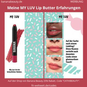 """Geschmacklich auch total angenehm und nicht zu stark nach Lippenstift oder Ölen riechend, sondern sehr annehm weiblich ist die My Luv Lip Butter. Diese Lip Butters sind natürlich nicht kussecht, aber da sie sehr natürlich sind ist das auch für deine/n Freund/in angenehm, da der Duft (""""Geschmack"""") nicht aufdringlich ist und die Konsistenz total weich und angenehm (Nicht klebrig, wie Lip Gloss). Die Farbe vom My Luv ist auch zwar dezent, also nicht knallrot, aber noch am intensivsten"""