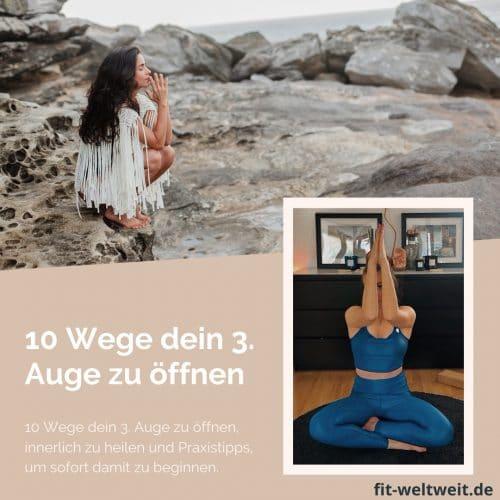 10 Wege, dein 3. Auge zu öffnen und bewusst zu leben #Awakening