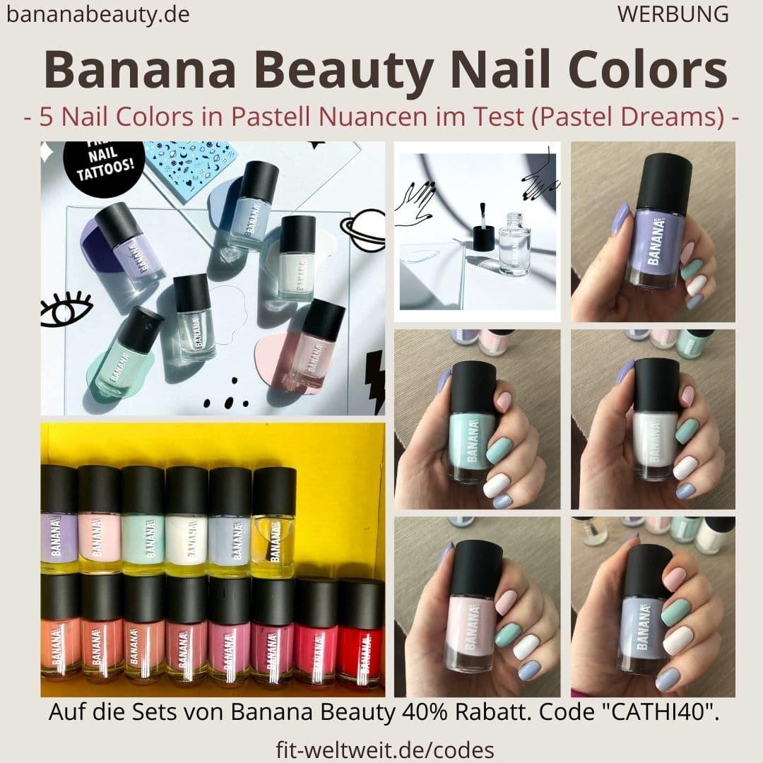 Banana Beauty Nagellack Farben Rottöne Pastell Erfahrungen Anwendung