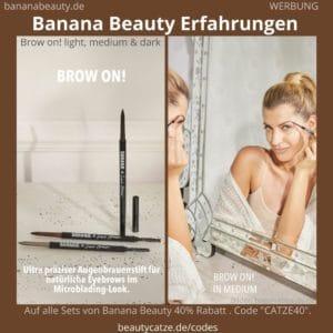 Brow on Augenbrauenstift Sarahs Glow Banana Beauty Erfahrungen