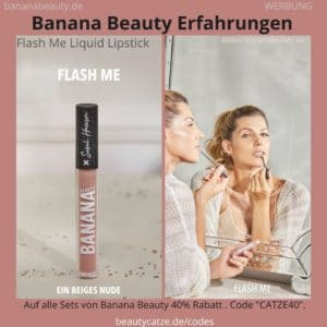 Flash Me Liquid Lipstick Sarahs Glow Banana Beauty Erfahrungen
