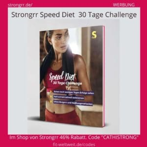 SPEED DIET 30 Tage Challenge STRONGRR Erfahrungen