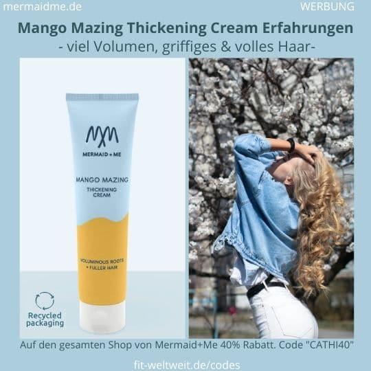 Mango Mazing Thickening Cream Mermaid and Me Erfahrungen