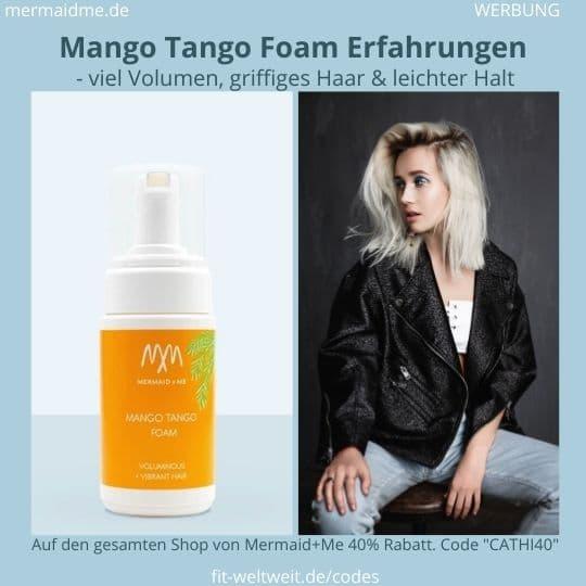 Mango Tango Foam Erfahrung
