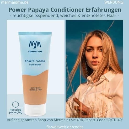 Power Papaya Conditioner Haarspülung Mermaid and Me Erfahrungen