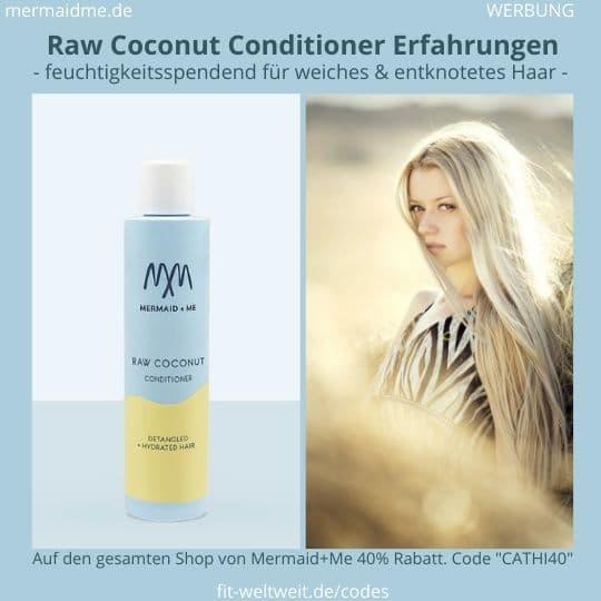 Raw Coconut Conditioner Haarspülung Mermaid and Me Erfahrungen