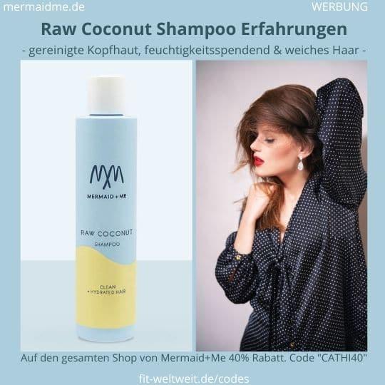 Raw Coconut Shampoo Mermaid and Me Erfahrungen