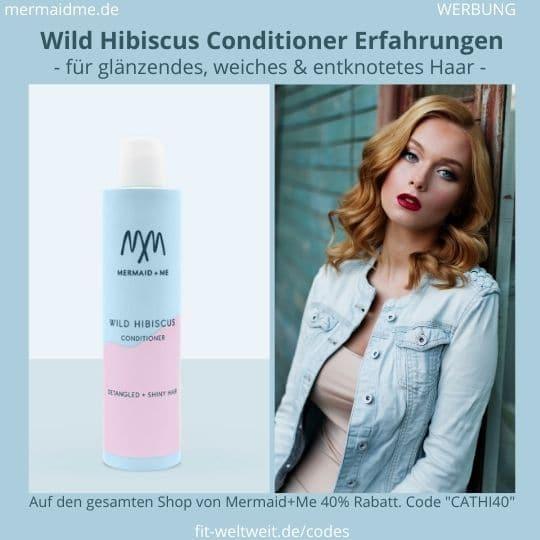 Wild Hibiscus Conditioner Haarspülung Mermaid and Me Erfahrungen