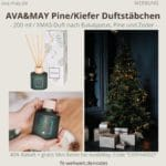 Ava&May PINE Kiefer Weihnachten 200ml Duftstäbchen Erfahrungen Ava and May
