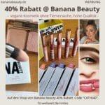 Banana Beauty Code 40% Gutscheincode 50% Rabatt CATZE40 Gutschein