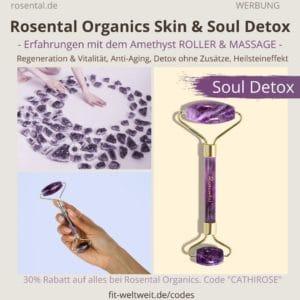 Rosental Organics Soul Detox Amethyst Recharge Erfahrungen Beauty Roller