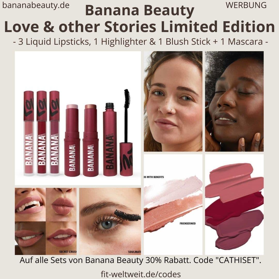 Banana Beauty Erfahrungen Love & other Stories Limited Edition