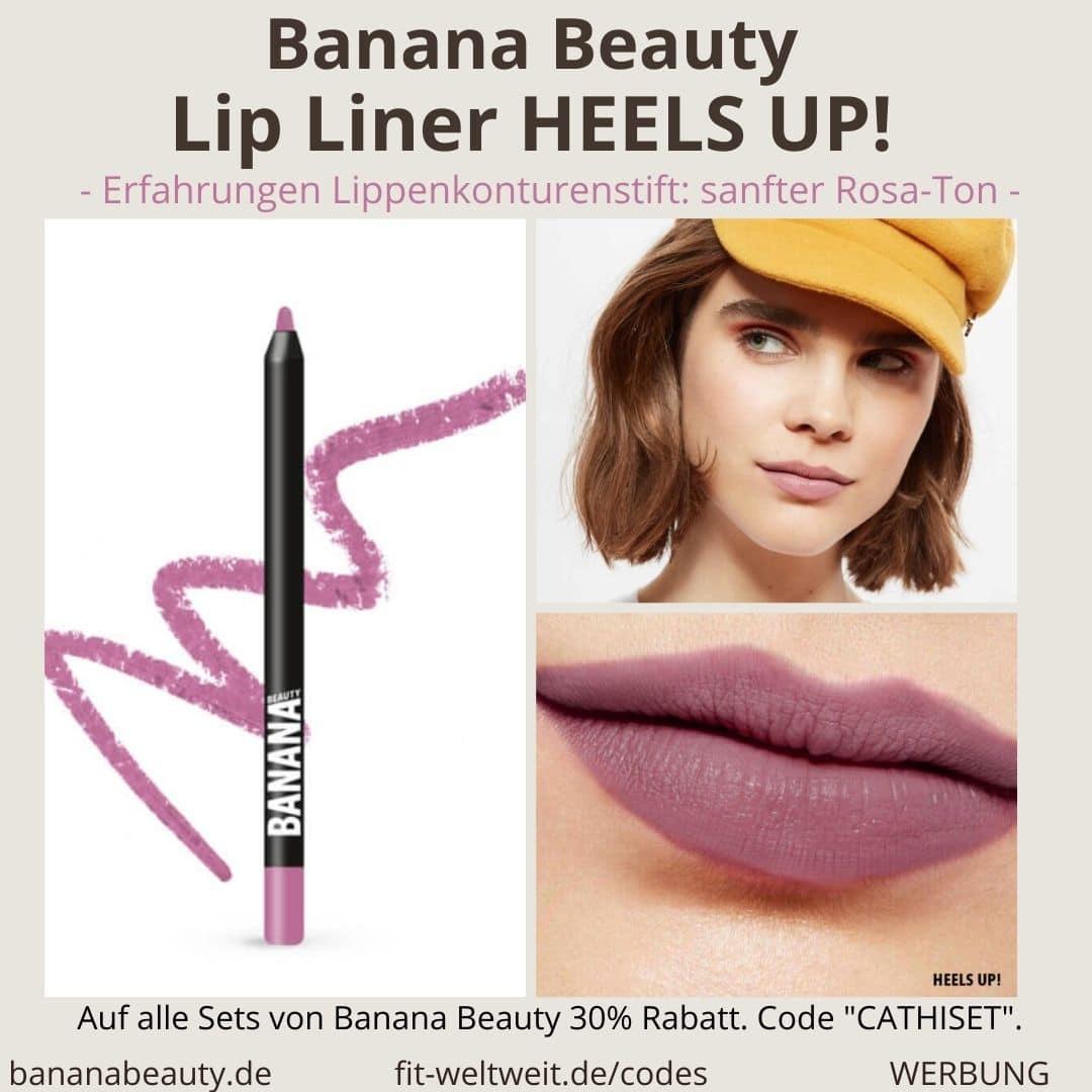 Banana Beauty Lip Liner HEELS UP! Erfahrungen Lippenkonturenstift sanfter Rosa-Ton