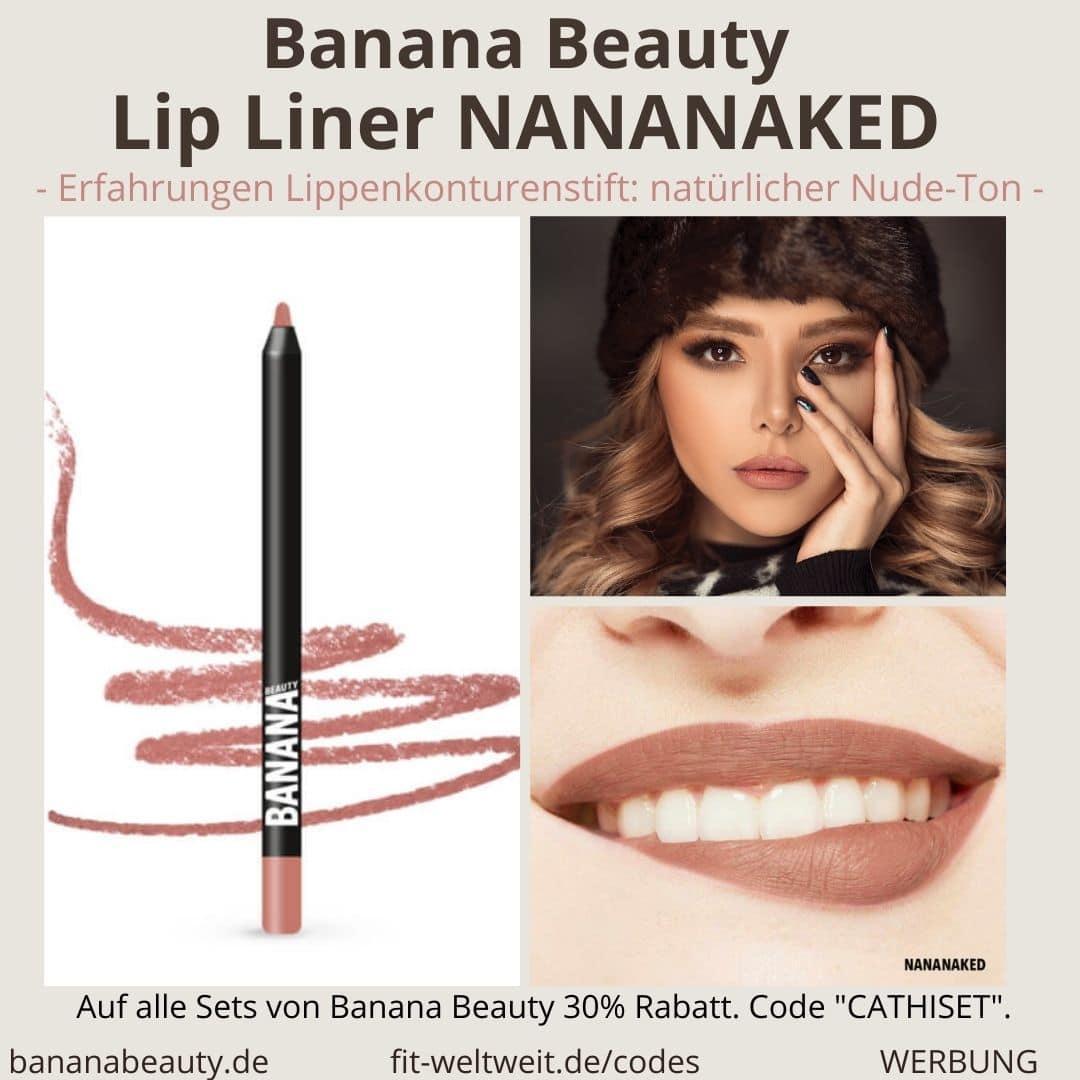 Banana Beauty Lip Liner NANANAKED Erfahrungen Lippenkonturenstift natürlicher Nude Ton