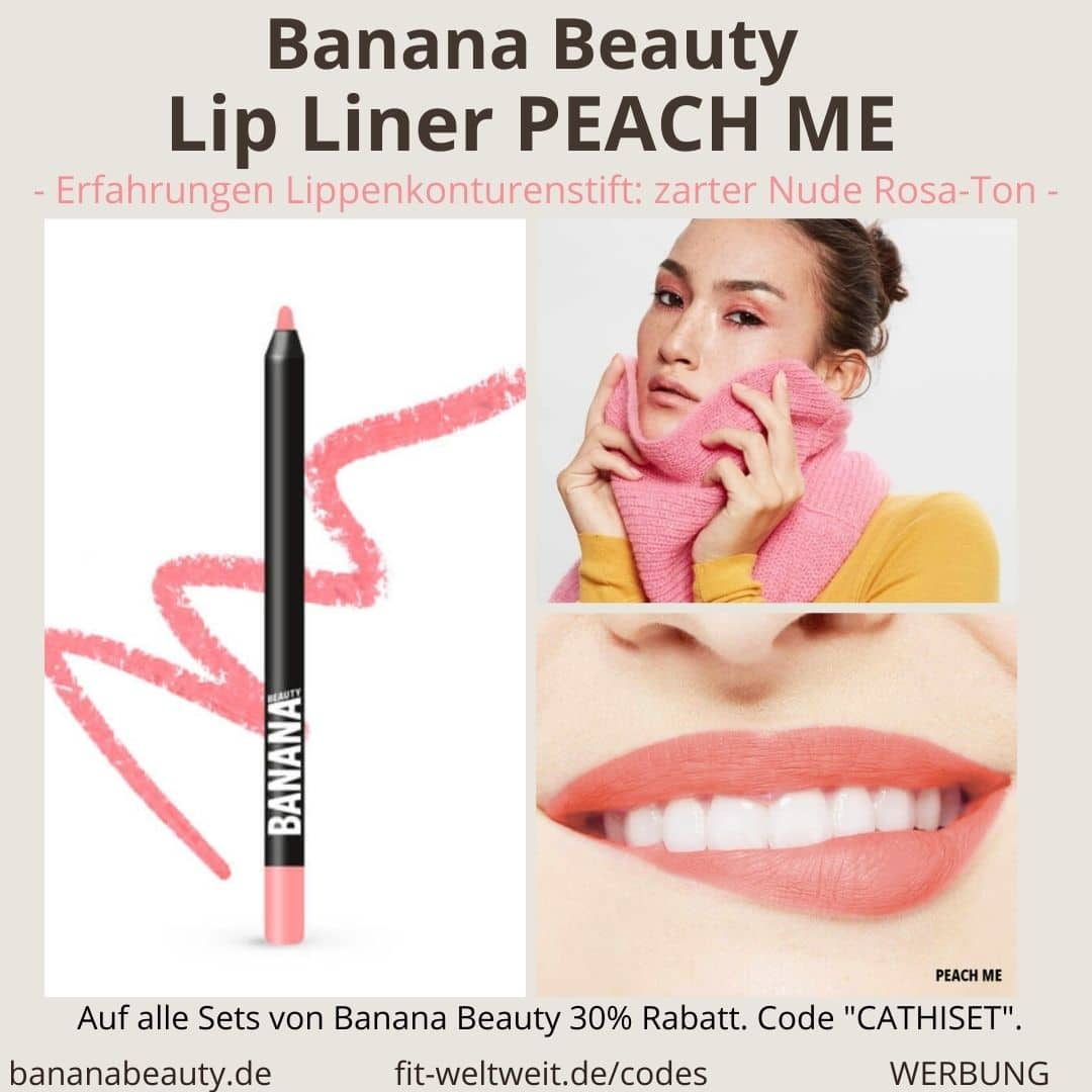 Banana Beauty Lip Liner PEACH ME Erfahrungen Lippenkonturenstift zarter Nude Rosa Ton