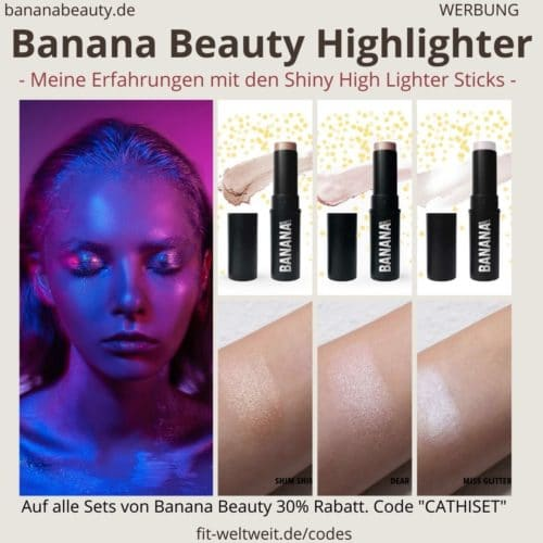 Erfahrungen Banana Beauty Highlighter Schimmer Sticks Blush Sticks