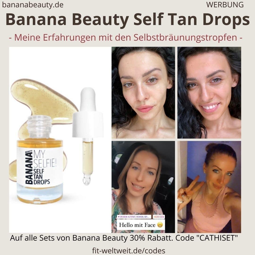Erfahrungen Banana Beauty Self Tan Drops Vorher Nachher My Selfie