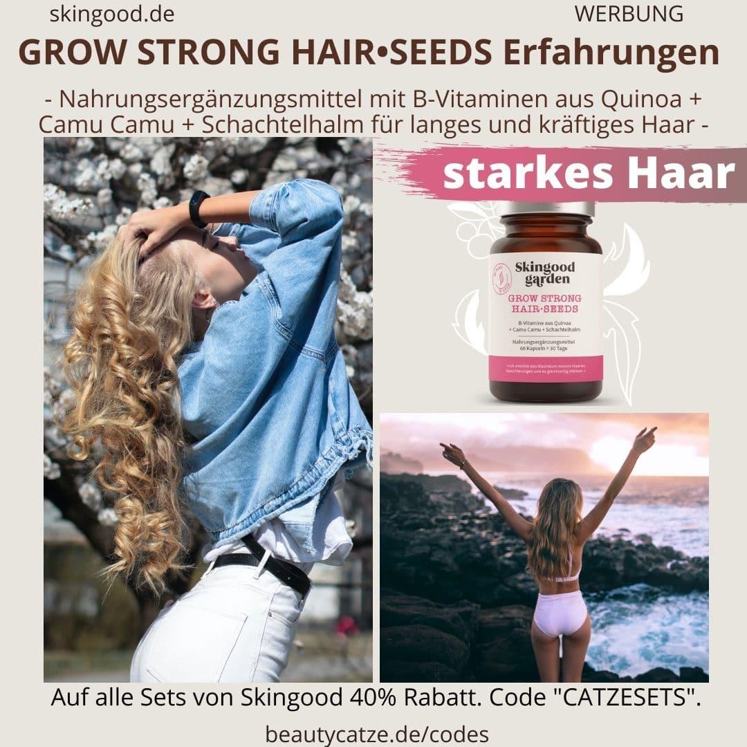 Erfahrungen Skingood Garden Erfahrungen GROW STRONG Hair Seeds Kapseln Test Nahrungsergänzungsmittel
