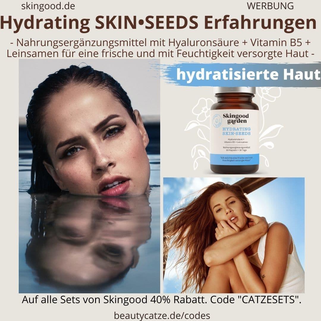 Erfahrungen Skingood Garden Erfahrungen HYDRATING Skin Seeds Kapseln Test Nahrungsergänzungsmittel