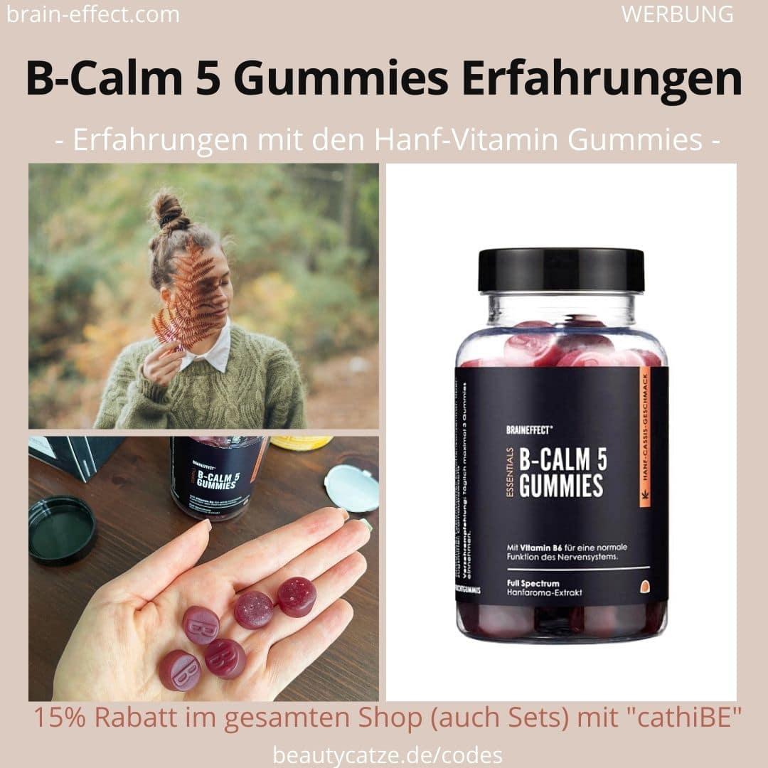 ENTSPANNUNG BRAINEFFECT ERFAHRUNGEN B Calm 5 Gummies Anwendung