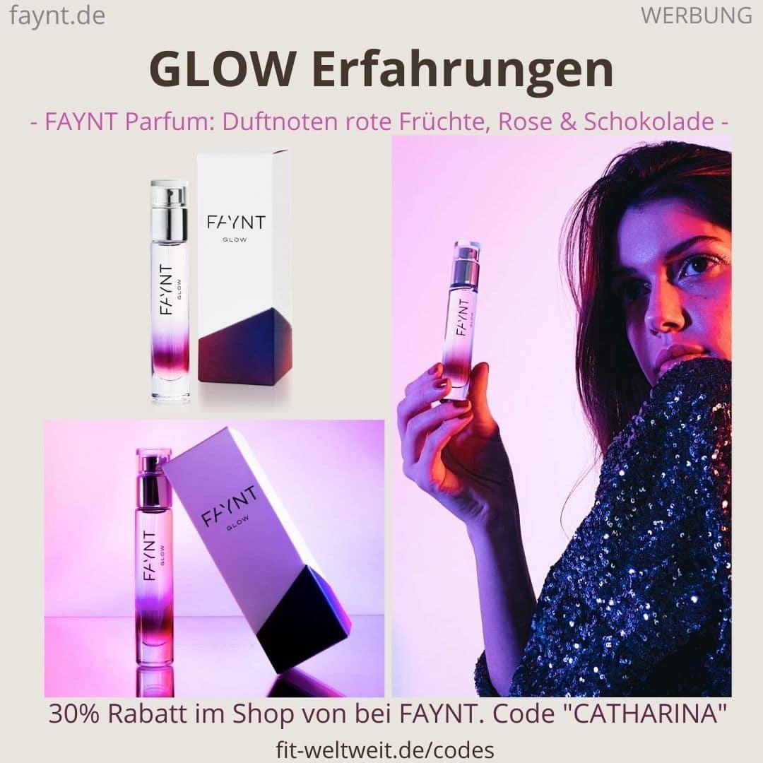 FAYNT GLOW ERFAHRUNGEN Parfum Duft Bewertung