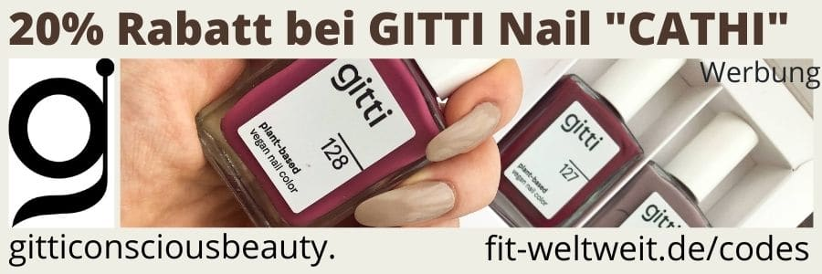 GITTI NAGELLACK RABATTCODE 20% RABATT mit dem Gutscheincode CATHI