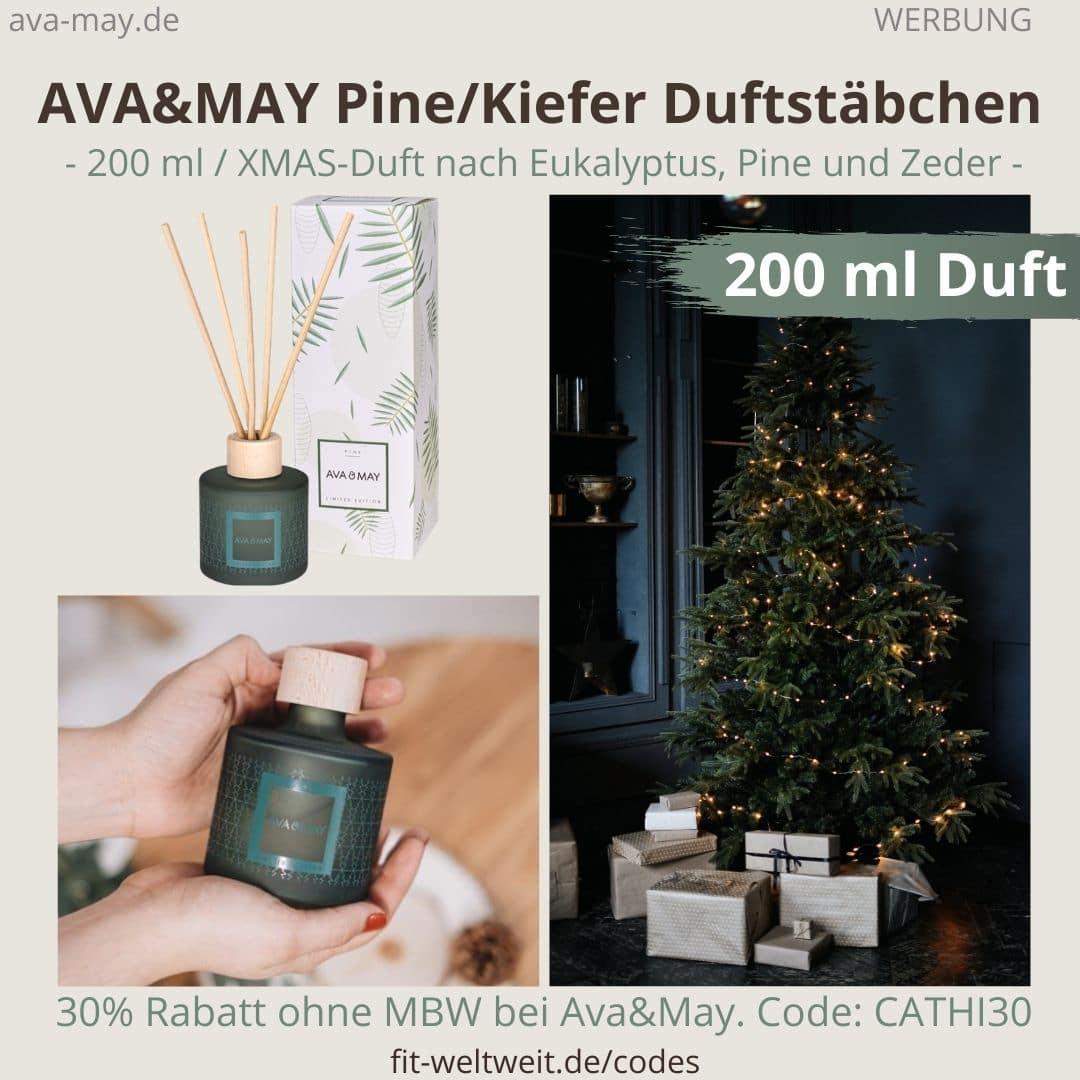 200ml Duftstäbchen ERFAHRUNGEN Ava&May PINE Kiefer Weihnachten Ava and May