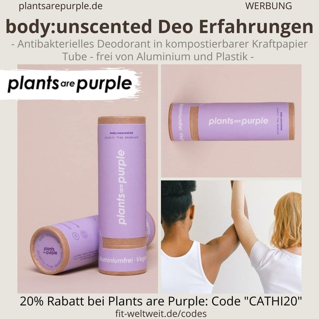 BODY UNSCENTED Erfahrungen Plants are Purple DEODORANT ohne Aluminium geruchsneutral