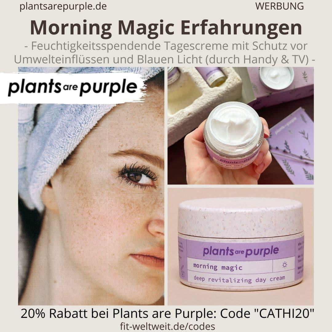MORNING MAGIC Erfahrungen Plants are Purple Tagescreme Schutz vor blauem Licht