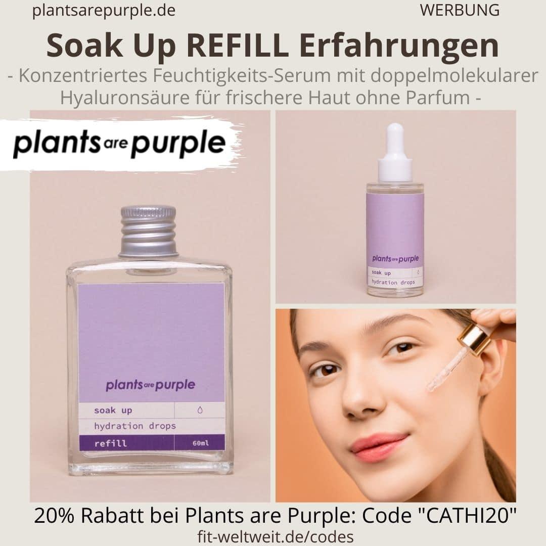 SOAK UP REFILL Erfahrungen Plants are Purple Hyaluronsäure Serum